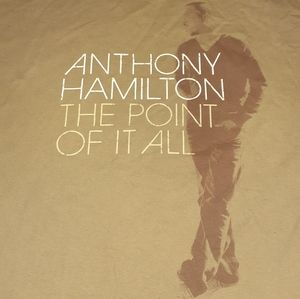 2009 Anthony Hamilton The Point Of It All Shirt